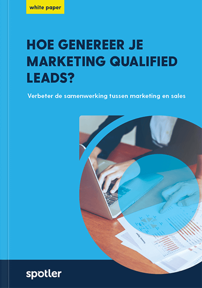 White paper: Hoe genereer je Marketing Qualified Leads?